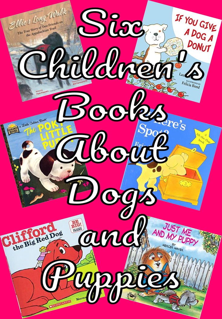 Six Children's Books About Dogs and Puppies Pin