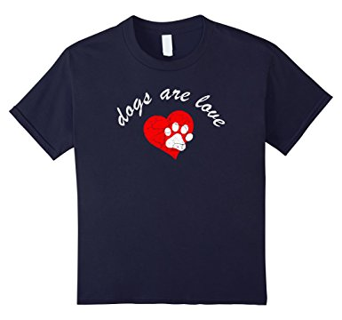 Dogs Are Love T Shirt