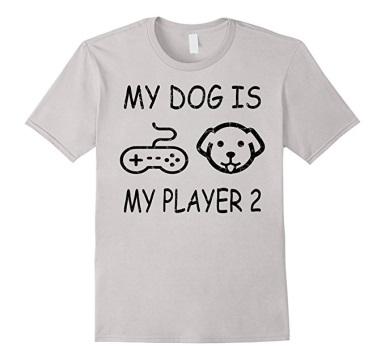 My Dog is my Player 2 T-Shirt